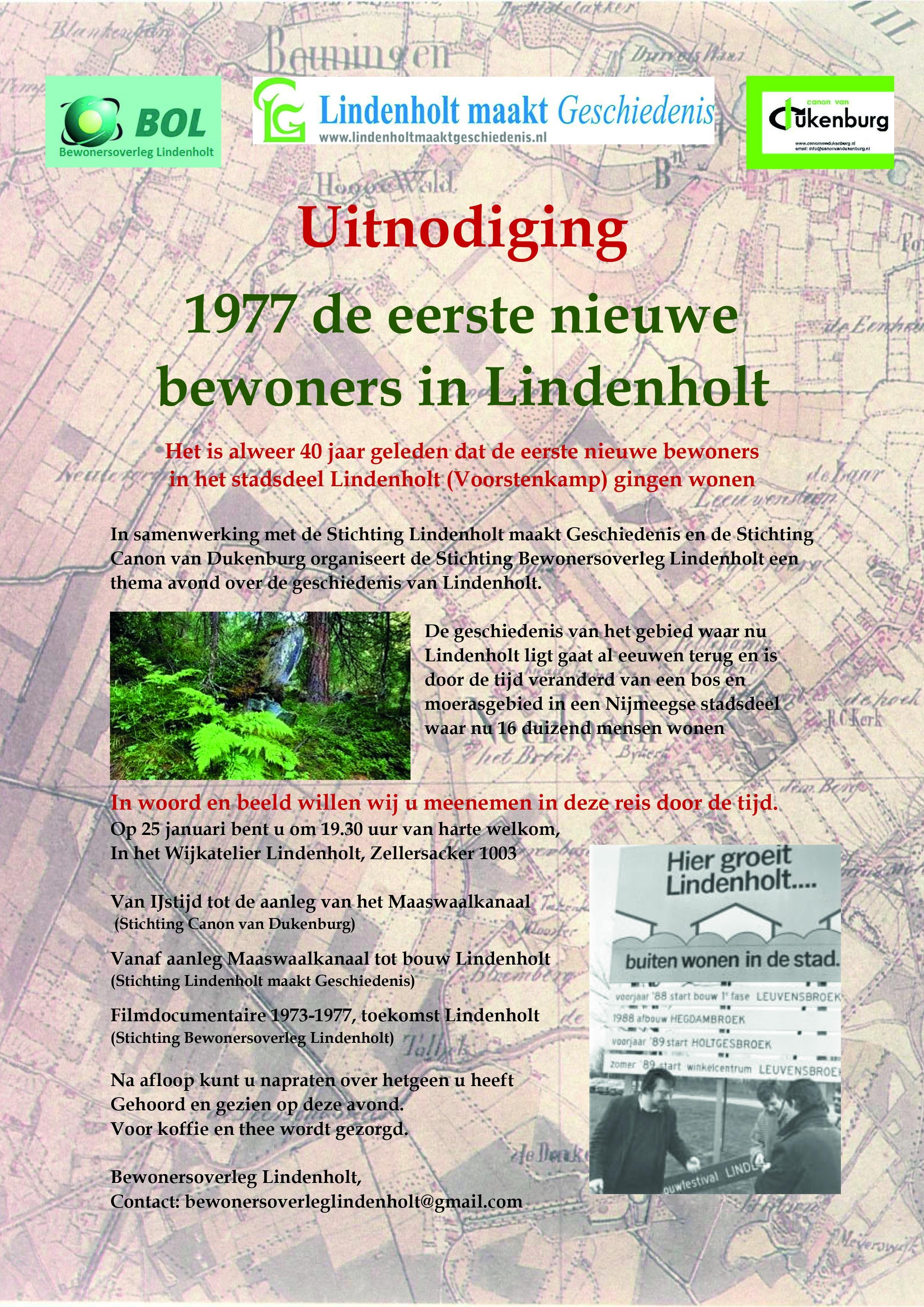 Uitnodiging 1977 de eerste nieuwe bewoners in Lindenholt Het is alweer 40 jaar geleden dat de eerste nieuwe bewoners in het stadsdeel Lindenholt (Voorstenkamp) gingen wonen